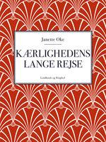 Kærlighedens lange rejse - Janette Oke