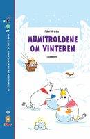 Mumitroldene om vinteren - Katariina Heilala,Päivi Arenius