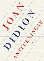 Anteckningar - Joan Didion
