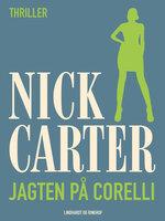 Jagten på Corelli - Nick Carter