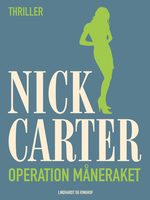 Operation måneraket - Nick Carter