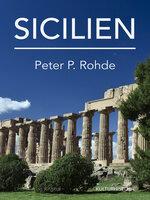 Sicilien - Peter P. Rohde