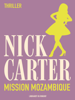 Mission Mozambique - Nick Carter