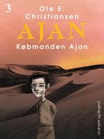 Købmanden Ajan - Ole E. Christiansen