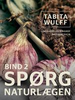 Spørg naturlægen II - Tabita Wulff