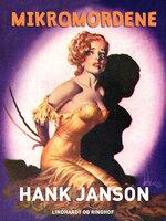 Mikromordene - Hank Janson