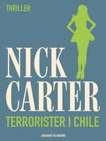 Terrorister i Chile - Nick Carter