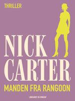 Manden fra Rangoon - Nick Carter