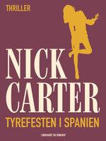 Tyrefesten i Spanien - Nick Carter