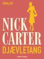 Djævletang - Nick Carter