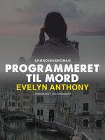 Programmeret til mord - Evelyn Anthony