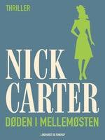 Døden i Mellemøsten - Nick Carter