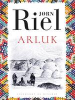 Arluk - Jørn Riel
