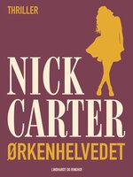 Ørkenhelvedet - Nick Carter