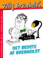 Det bedste af Breinholst - Willy Breinholst