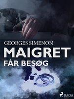 Maigret får besøg - Georges Simenon