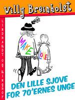 Den lille sjove bog for sløve padder - Willy Breinholst
