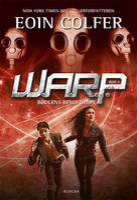 W.A.R.P: 2: Bødlens revolution - Eoin Colfer