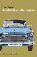 Smukke biler efter krigen - Lars Frost