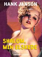 Shalom, min elskede - Hank Janson