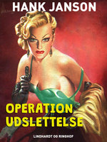 Operation udslettelse - Hank Janson