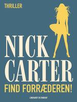 Find forræderen! - Nick Carter