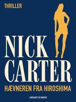 Hævneren fra Hiroshima - Nick Carter