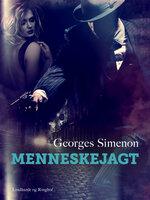 Menneskejagt - Georges Simenon