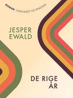 De rige år - Jesper Ewald
