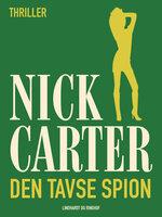 Den tavse spion - Nick Carter