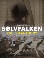 Sølvfalken - Evelyn Anthony