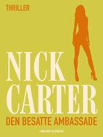 Den besatte ambassade - Nick Carter