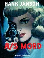A/S Mord - Hank Janson