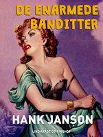 De enarmede banditter - Hank Janson
