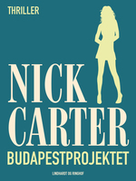 Budapestprojektet - Nick Carter