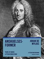 Anskuelsesformer. Træk af dansk litteraturhistorie - Johan de Mylius