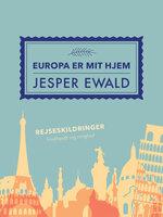 Europa er mit hjem - Jesper Ewald