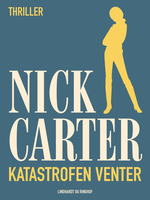 Katastrofen venter - Nick Carter