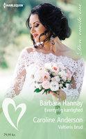 Eventyrlig kærlighed / Valtieris brud - Barbara Hannay,Caroline Anderson
