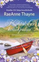 Kohtalokas kotiinpaluu - RaeAnne Thayne