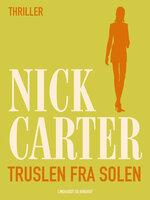 Truslen fra solen - Nick Carter