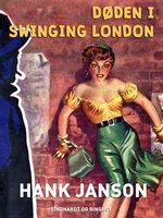 Døden i swinging London - Hank Janson
