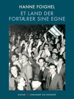 Et land der fortærer sine egne - Hanne Foighel