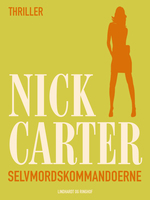 Selvmordskommandoerne - Nick Carter