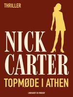 Topmøde i Athen - Nick Carter