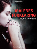 Malenes forklaring - Martin Petersen