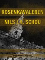 Rosenkavaleren - Nils Schou Schou