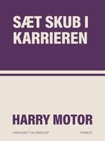 Sæt skub i karrieren - Harry Motor
