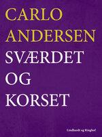 Sværdet og korset - Carlo Andersen