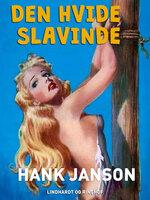 Den hvide slavinde - Hank Janson